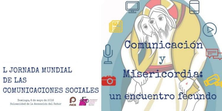 50 Jornada Mundial Comunicaciones Sociales 2016