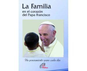 Portada del libro La familia en el corazon del papa Francisco