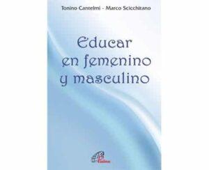 Portada del libro Educar en masculino y ne femenino