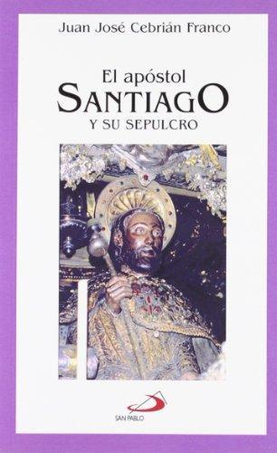 El apóstol Santiago y su sepulcro