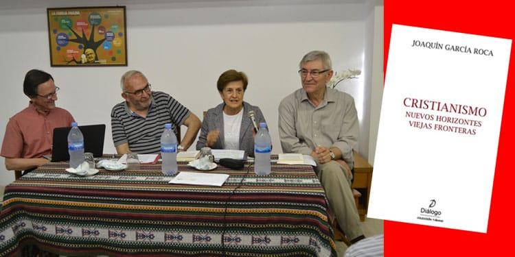 """Presentación del libro """"Cristianismo nuevos horizontes viejas fronteras"""