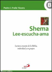 Portada del libro Shema lee escucha ama de la editorial san pablo