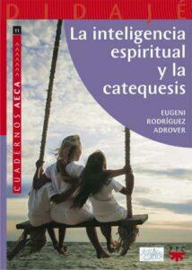 """Portada """"La inteligencia espiritual y la catequesis"""""""