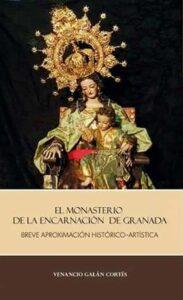 Portada del libro sobre el Monasterio de la Encarnación de Granada