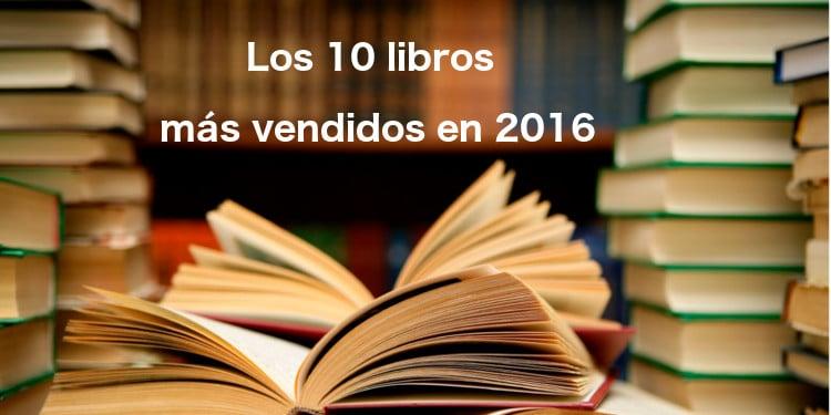 Banner los 10 libros más vendidos en 2016