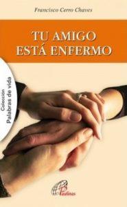 tu_amigo_esta_enfermo_paulinas-185x300-5954907