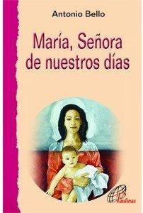 María señora de nuestros días