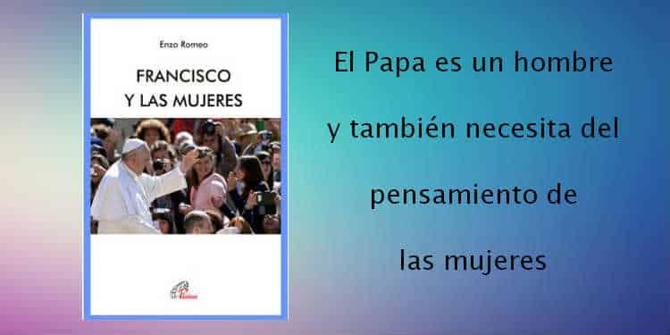 Papa Francisco y las mujeres
