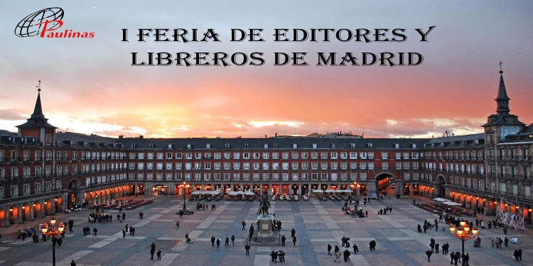 I Feria de Editores y Libreros de Madrid en la Plaza Mayor