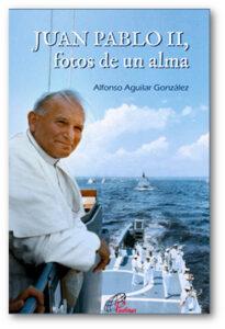 Portada Juan Pablo II, fotos de un alma