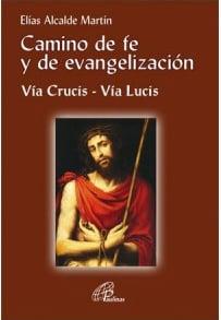 Camino de fe y de evangelizacion