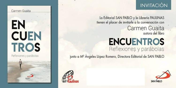 Encuentros libro de Carmen Guaita presentado en la libreria Paulinas