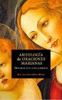 Antologia de oraciones marianas