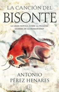 Portada del libro La cancion del bisonte de Antonio Perez henares