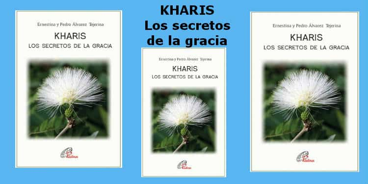 Kharis secretos de la gracia