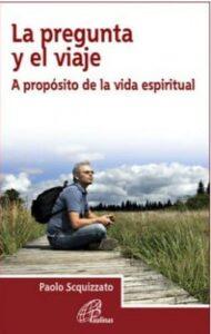 La pregunta y el viaje