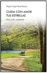 Portada del libro cuida con amor tus estrellas de Miguel Angel Mesa