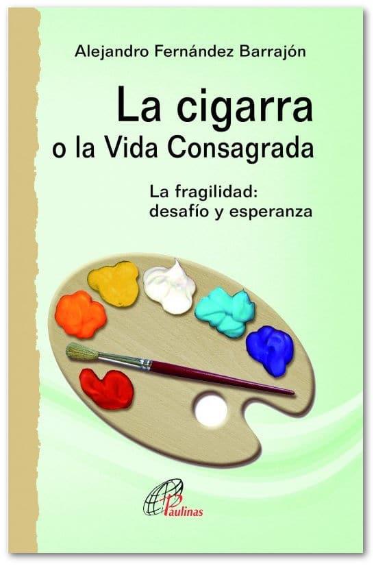 La cigarra o la vida consagrada
