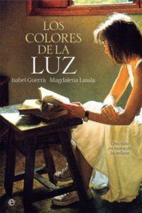 portada del libro Los colores de la luz de Isabel Guerra y Magdalena Lasala