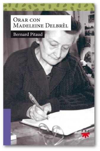 Orar con Madeleine Delbrel