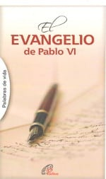 El Evangelio de Pablo VI