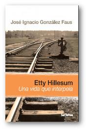 Etty Hillesum, una vida que interpela