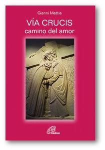 Vía crucis, camino de amor