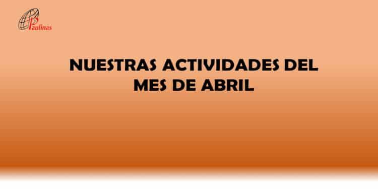 Nuestra actividades del mes de abril