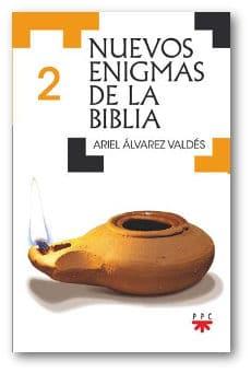 Nuevos enigmas de la Biblia 2