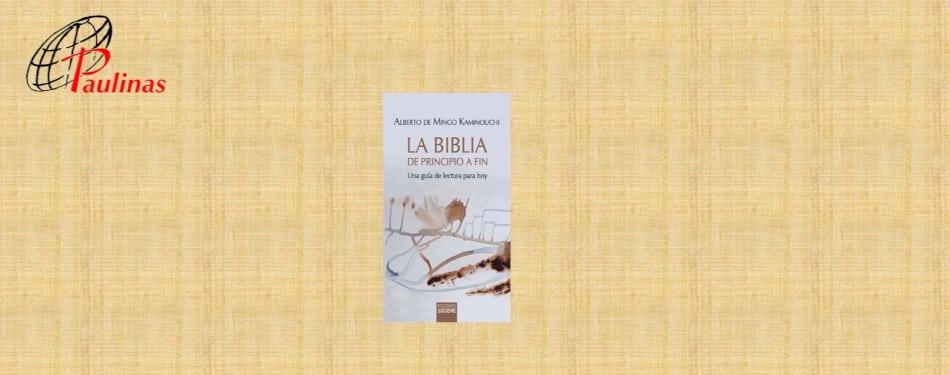 """Presentacion del libro """"La Biblia de principio a fin"""""""
