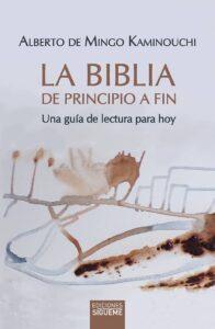 Portada del libro La Biblia de principio a fin de alberto de Mingo Kaminouchi