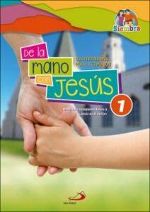 De la mano de Jesús 1