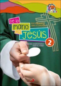 De la mano de Jesús 2