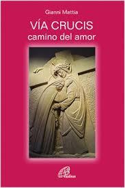 Vía crucis camino del amor