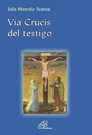 Vía crucis del testigo