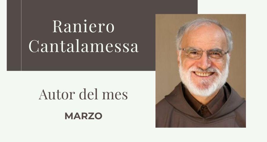 Cabecera Raniero Cantalamessa