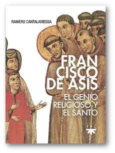 Francisco de Asís, genio religioso y santo