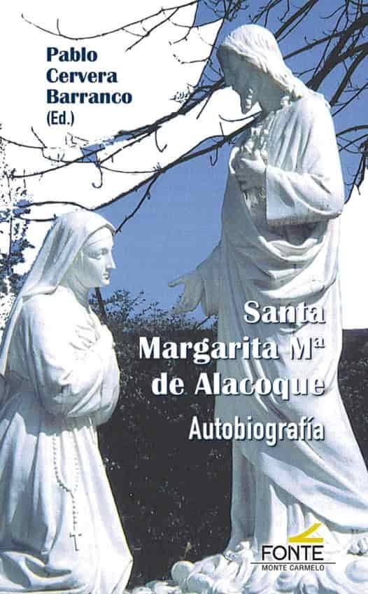 Santa Margarita Mª de Alacoque. Autobiografía