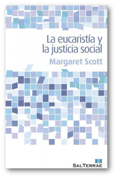 LA EUCARISTIA Y LA JUSTICIA SOCIAL