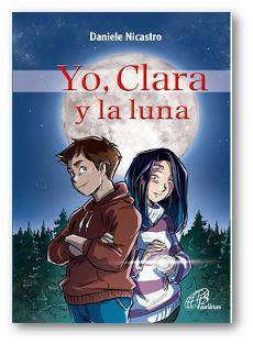 Yo, Clara y la luna