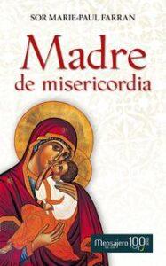 Portada del libro Madre de Misericordia de Sor Marie-Paul Farran