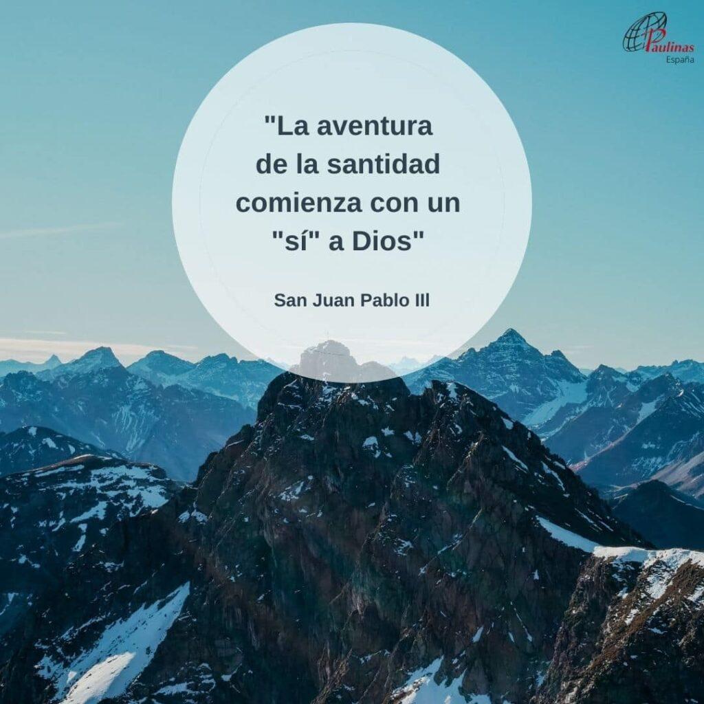 Frase de San Juan Pablo II