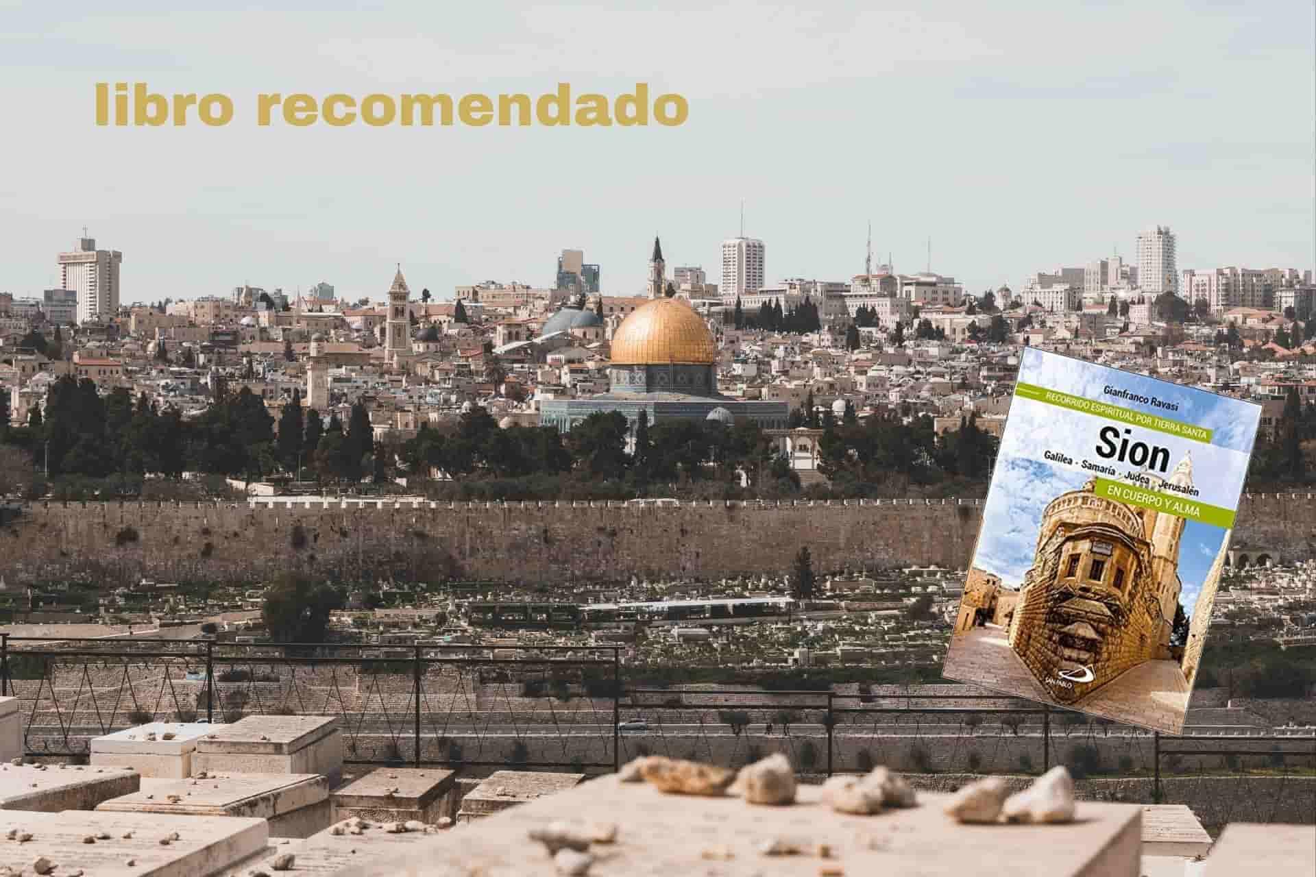 Cabecera Sion recorrido espiritual por Tierra Santa