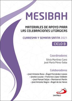 Mesibah Cuaresma y Semana Santa 2021