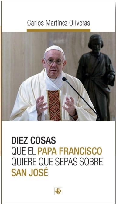 Diez cosas que el Papa Francisco quiere que sepas sobre San José