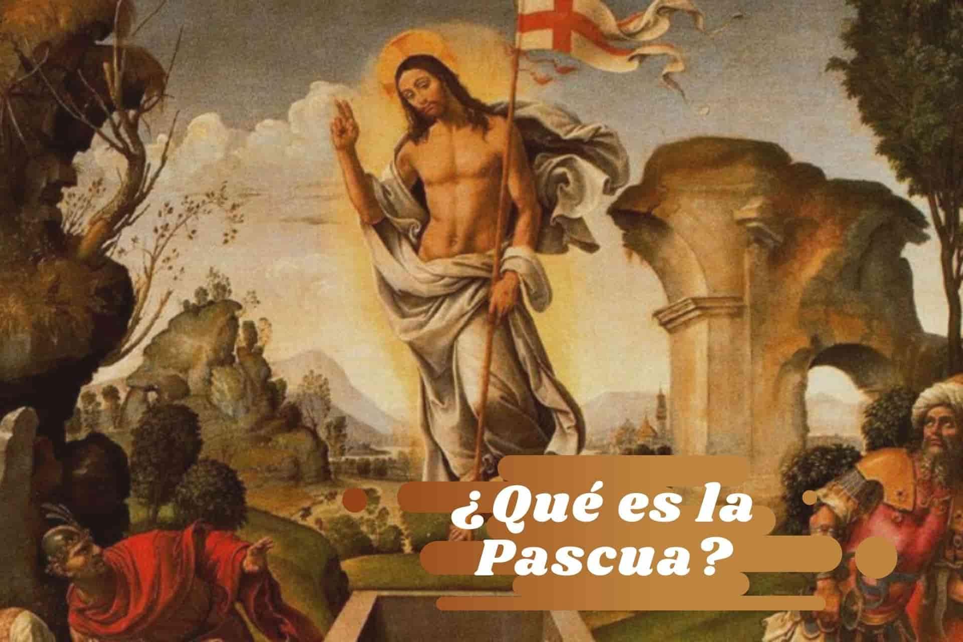 Cabecera Qué es la Pascua