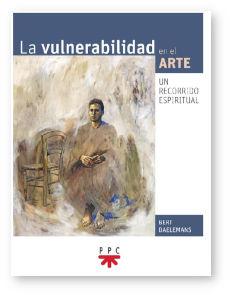 La vulnerabilidad en el arte