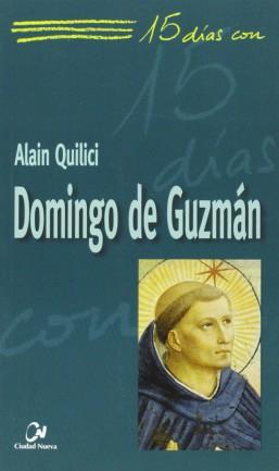 15 días con Domingo de Guzmán