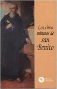 Los cinco minutos de San Benito