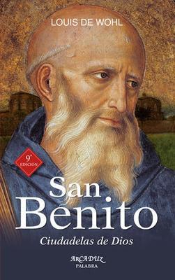 San Benito. Ciudadelas de Dios